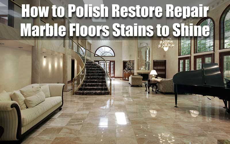how to polish restore repair marble floors stains to shine - shop