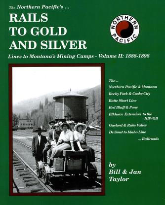 Rails to Gold & Silver Vol 2