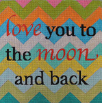 AC821 Colors of Praise 13 Mesh Love you lo the moon.. 14x14
