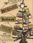 "CHRISTMAS SIGNS OF THE SEASON (WAP) (D) Stuffed Ornaments: 4"" x 3"", Signs vary: 6"" x 11-18"" All Through The Night"