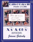 06-2797 Quilted Quips III by Xs And Ohs