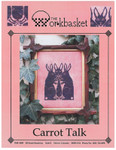 15-1335 WRK-0181 Carrot Talk 114w x 87h Workbasket, The