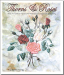 Thorns & Roses (Kelley) EdMar Brazilian Dimensional Embroidery