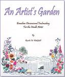 An Artist's Garden (Wakefield) EdMar Brazilian Dimensional Embroidery
