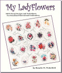My Lady Flowers (Wakefield) EdMar Brazilian Dimensional Embroidery