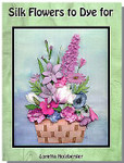 Silk Flowers to Dye for (Holzberger) EdMar Brazilian Dimensional Embroidery