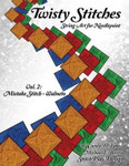 Twisty Stitches Vol. 2 Mistake Stitch - Walmeto Carole Lake, Michael Boren