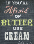 If You're Afraid Of Butter Use Cream #2 Unique New Zealand Designs