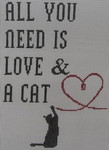 P103 All you need is love and a Cat 9 x 7.5 18 Mesh Kristine Kingston Needlepoint Designs