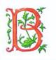 B Medieval Letter 14 x 14 Deux Amis 18 Mesh