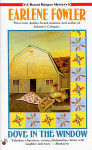 Penguin Putnam Publishing 01-2233 Dove In The Window by Earlene Fowler