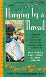 Penguin Putnam Publishing 03-1060 Hanging By A Thread by Monica Ferris
