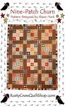 Rusty Crow Patterns Nine Patch Churn 61 x 80