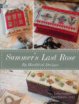 LOOSE FEATHERS - SUMMER'S LAST ROSE #45 (CS) Blackbird Designs