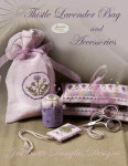 11-1246 Thistle Lavender Bag Needle Cushions: 40 x 80, Scissor Fob: 19 x 30, Tiny Pincushion: 21 x 17 Jeannette Douglas Designs