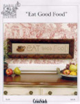 04-2086 Eat Good Food by Just CrossStitch