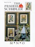 03-1552 M*N*O Prairie Schooler, The