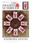 02-2333 Redwork Santas Prairie Schooler, The