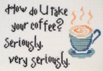 MarNic Designs Little Chuckles-How Do You Take Your Coffee? Size: 100w x 66h