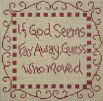 CC721 If God Seems Far Away 8X8 13 Mesh Cooper Oaks Designs