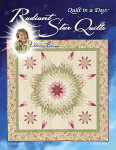New Radiant Star quilt book Quilt In A Day