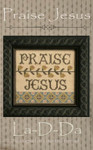 14-1195 Praise Jesus 89w x 78h La D Da