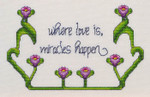 14-2028 Where Love Is Miracles Happen 110w x 69h MarNic Designs