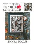 14-2015 Hocus Pocus by Prairie Schooler, The