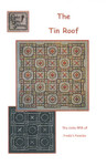 Tin Roof, The Size: 86w x 86h Freda's Fancy Stitching Pattern Only