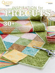 Annie's Inspiration For Precuts (Quilter's World Mag)
