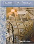 Need'l Love Company, The French Farmhouse (Quilting)