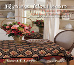 Need'l Love Company, The Rose Maison (Quilting) 63 1/2 x 79 1/2