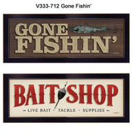 """V333-712 """"Gone Fishin"""""""