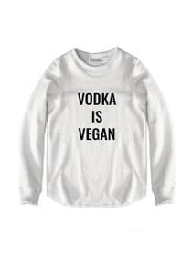 Vodka Is Vegan Graphic Raw Edge Sweatshirt