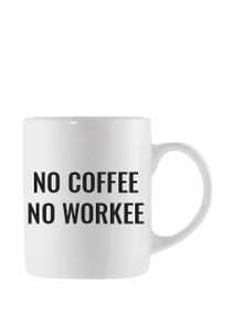 No Workee Oversized Mug