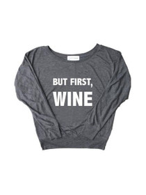 But First Wine Long Sleeve Top