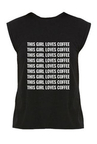 This Girl Loves Coffee Graphic Cuff Tee