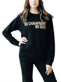 No Champagne No Gain Graphic Sweatshirt in Black/Gold
