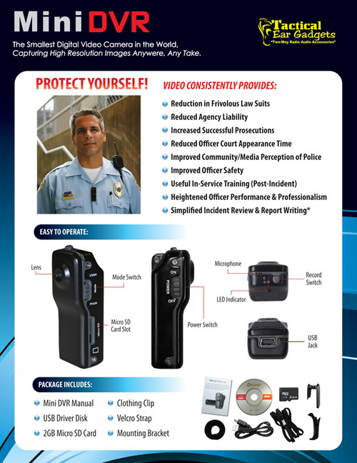 For the bike patrolman who wants to protect his record. This mini DVR works just like those found in patrol cars.