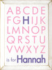 Shown in Old Cottage White with Pink alphabet and Purple name