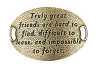 Lenny and Eva Trousseau Sentiment - Truly great friends are.... - Brass