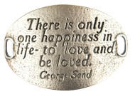 Lenny and Eva Trousseau Sentiment - There is only one happiness... - Silver