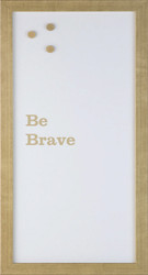 Petal Lane Be Brave Magnet Board