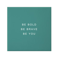 Petal Lane Be Bold Canvas Magnet