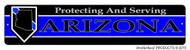 Protecting & Serving Arizona Street Sign