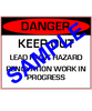 English Version of: Danger, Keep Out, Lead Paint Hazard, Renovation Work In Progress - RRP Sign In 10 Languages - Downloadable Product. Never Order Signs Again - Order, Download, Save, and Print as Needed.