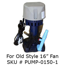 "Pump for 16"" Fan Model"