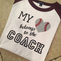 My Heart Belongs To Coach Baseball Coach Wife Daughter Tee