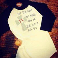 Psalm 96:12 Let The Field Be Joyful Baseball Shirt