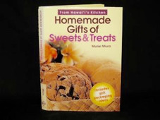 Homemade Gifts Of Sweets & Treats Cookbook